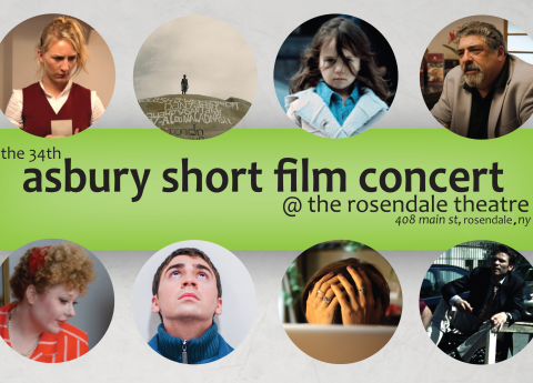 The 34th Asbury Short Film Concert at The Rosendale Theatre